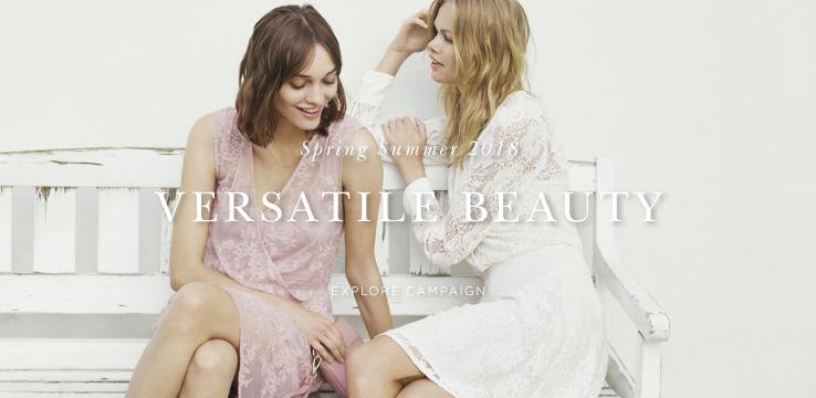 Spring Summer 2018 Versatile Beauty - Explore campaign