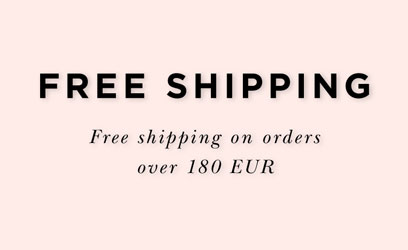 Free shipping on orders over 180 EUR